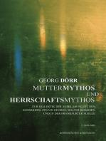 Muttermythos und Herrschaftsmythos