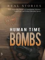 Human Time Bombs