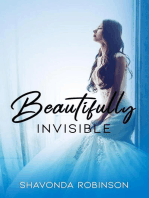 Beautifully Invisible