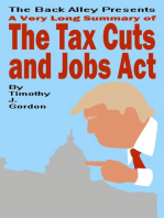 A Very Long Summary of The Tax Cuts and Jobs Act