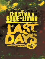 The Christian's Guide to Living In the Last Days Vol.4