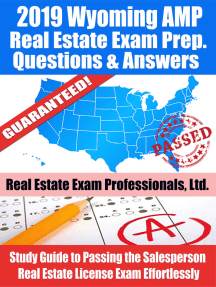 2019 Wyoming AMP Real Estate Exam Prep Questions, Answers & Explanations: Study Guide to Passing the Salesperson Real Estate License Exam Effortlessly