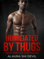 Humilated by Thugs