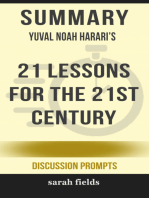 Summary of 21 Lessons for the 21st Century by Yuval Noah Harari (Discussion Prompts)