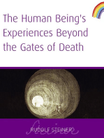 Human Being's Experiences Beyond The Gates of Death