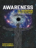 Awareness: The Groundwork For Fulfillment