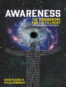 Awareness: The Groundwork For Fulfillment