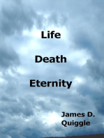 Life, Death, Eternity