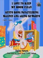I Love to Keep My Room Clean Gusto Kong Panatilihing Malinis ang Aking Kuwarto