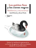 Los patitos feos y los cisnes negros: Resiliencia y neurociencia