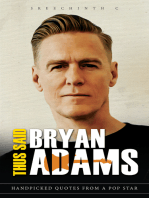 Thus Said Bryan Adams