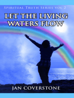 Spiritual Truth Series vol 2 Let the Living Waters Flow