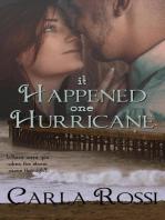 It Happened One Hurricane