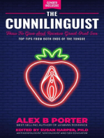 The Cunnilinguist: How To Give And Receive Great Oral Sex