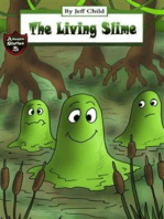 The Living Slime