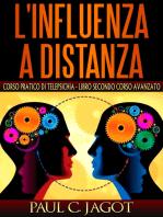 Influenza a distanza - Libro secondo corso avanzato