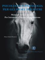Psicologia e Pedagogia per gli Sport Equestri