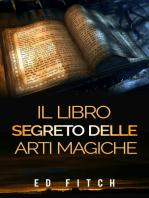 Il libro segreto delle arti magiche