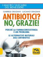Antibiotici? No, Grazie