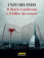 Il diario lombroso e il killer dei musei