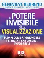 Il potere invisibile della visualizzazione