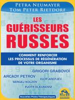 Les Guérisseurs Russes