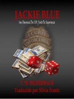 Jackie Blue - Um Romance Da CIA. Justo de Seguranca: CIA. JUSTO DE SEGURANÇA, #3