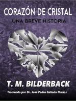 CORAZÓN de CRISTAL - Una Breve Historia