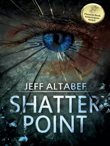 Shatter Point: A Point Thriller - Libro 1