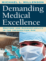 Demanding Medical Excellence
