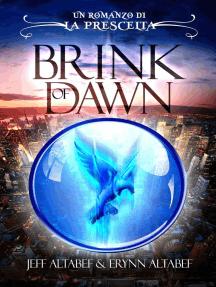 Prescelta: Brink of Dawn: Prescelta