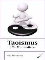 Taoismus ... für Minimalisten