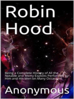 Robin Hood; / Being a Complete History of All the Notable and Merry / Exploits Performed by Him and His Men on Many Occasions