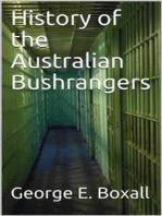 History of the Australian Bushrangers