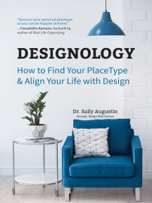 Designology: How to Find Your PlaceType and Align Your Life With Design (Cozy Home, Feng Shui and Residential Interior Design and Home Decoration Book, for Fans of Homebody, Magnolia Table, and The Nesting Place)