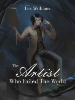 The Artist Who Failed the World