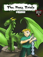 The Maze Trials