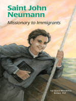 Saint John Neumann: Missionary to Immigrants