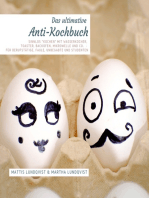 """Das Anti-Kochbuch - Sinnlos """"kochen"""" mit Wasserkocher, Toaster, Backofen, Mikrowelle und Co."""