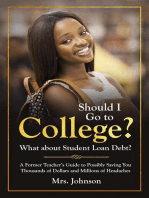 Should I Go to College? What About Student Loan Debt?