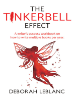 The Tinkerbell Effect
