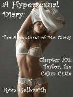 Taylor, the Cajun Cutie (A Hypersexual Diary