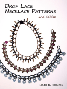 Drop Lace Necklace Patterns: 2nd Edition