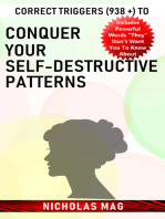 Correct Triggers (938 +) to Conquer Your Self-Destructive Patterns