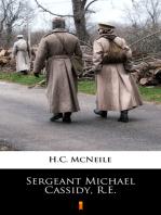 Sergeant Michael Cassidy, R.E.