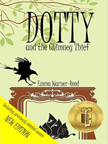 DOTTY and the Chimney Thief: The DOTTY Series, #2
