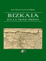 Bizkaia en la Edad Media: Tomo I: Un debate historiográfico. Tomo II: Origen y naturaleza de los derechos históricos