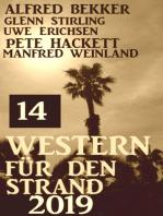 14 Western für den Strand 2019
