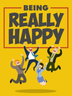 Being Really Happy