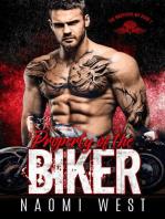 Property of the Biker: The Warriors MC, #1